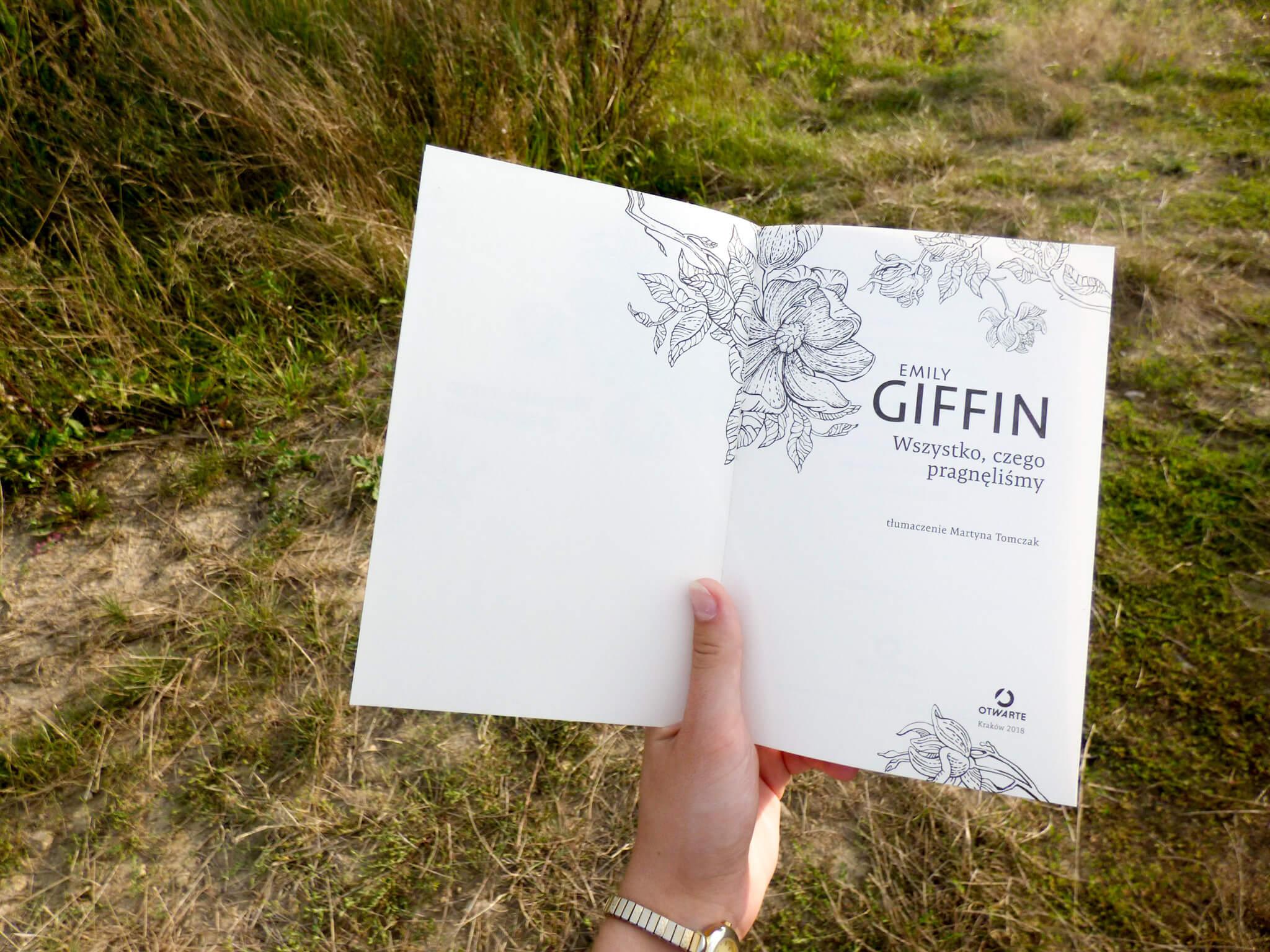 Wszystko czego pragnęliśmy Emily Giffin - czy warto - moja opinia