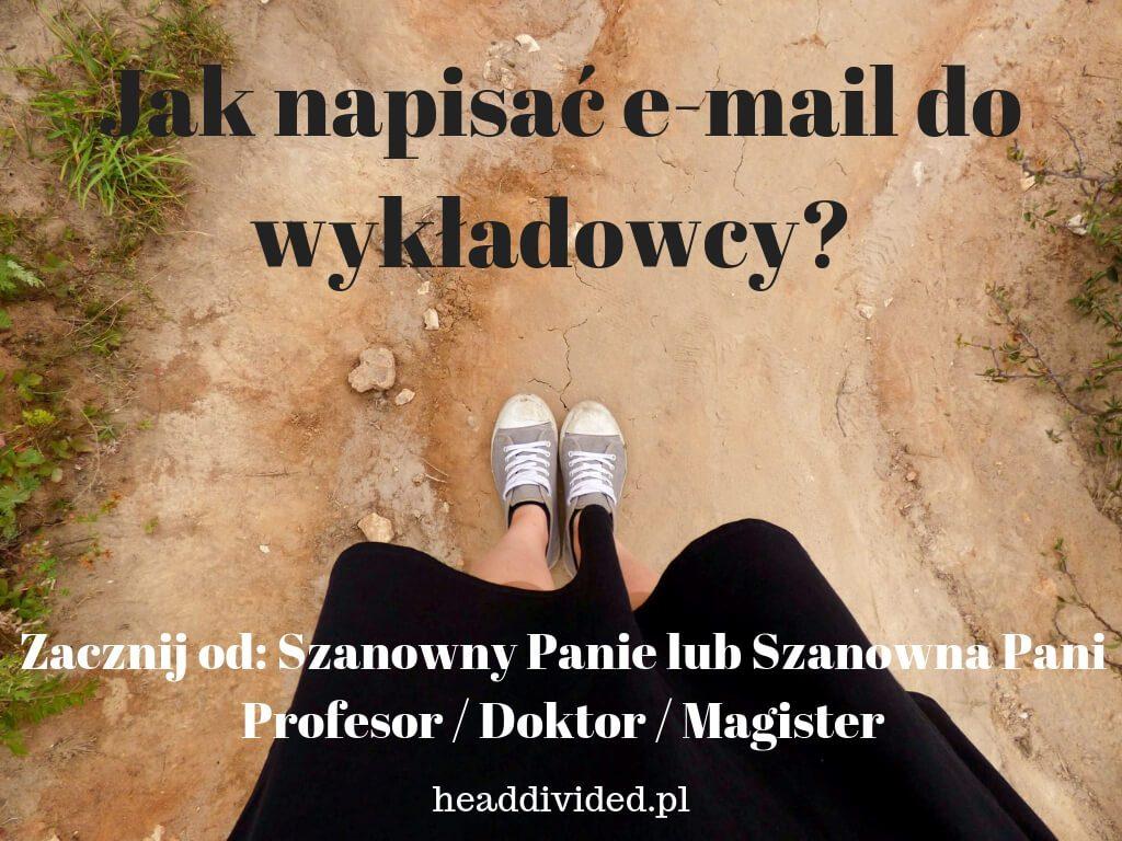 Jak napisać e-mail do wykładowcy - szanowny panie profesorze doktorze magistrze
