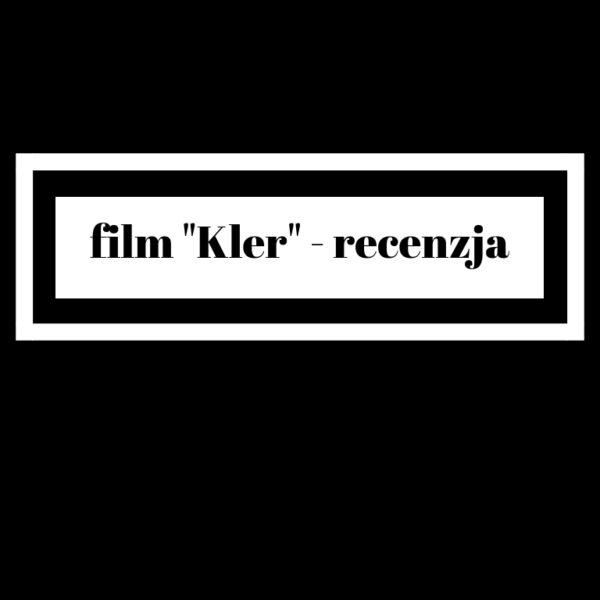 film Kler - recenzja